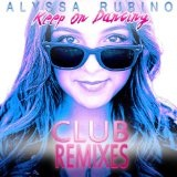 Keep On Dancing (Single) Lyrics Alyssa Rubino