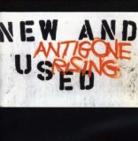 New & Used Lyrics Antigone Rising