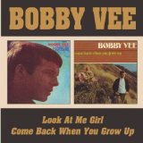 Come Back When You Grow Up Lyrics Bobby Vee