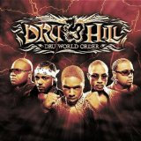 Dru World Order Lyrics Dru Hill