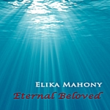 Eternal Beloved Lyrics Elika Mahony