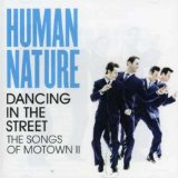 Dancing In The Street: The Songs Of Motown II Lyrics Human Nature
