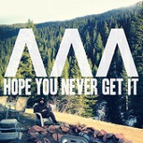 Hope You Never Get It (EP) Lyrics I Can See Mountains
