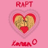 Rapt Lyrics Karen O