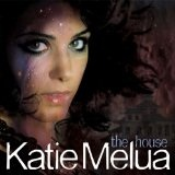 The House Lyrics Katie Melua