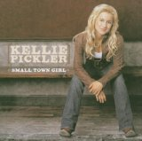 Small Town Girl Lyrics Kellie Pickler