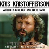 Let the Music Play Lyrics Kris Kristofferson