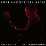 The Remedy Lyrics Kurt Rosenwinkel