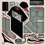 Church Clothes 2 (Mixtape) Lyrics Lecrae