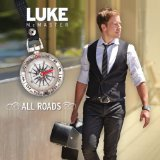 All Roads Lyrics Luke McMaster