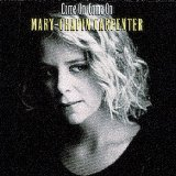 Come On Come On Lyrics Mary Chapin Carpenter