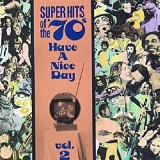 Super Hits Of The 70's: Have A Nice Day, Volume 2 Lyrics Mcnamara Robin