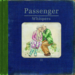 Whispers II Lyrics Passenger