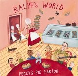 Peggy's Pie Parlor Lyrics Ralph's World