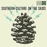 The Electric Pinecones Lyrics Southern Culture On The Skids