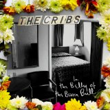 In the Belly of the Brazen Bull Lyrics The Cribs