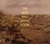 Devils Elbow Lyrics The Mess Hall