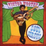 Soul Circus Lyrics Victor Wooten