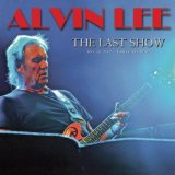 The Last Show Lyrics Alvin Lee
