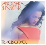 Traces of You Lyrics Anoushka Shankar