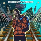 BackPack Travels Lyrics Buckshot & P-Money