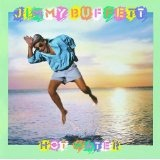 Hot Water Lyrics Buffett Jimmy
