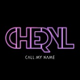 Call My Name (EP) Lyrics Cheryl