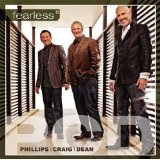 Fearless Lyrics Craig Phillips
