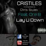 Lay U Down (Single) Lyrics Cristiles
