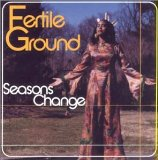 Seasons Change Lyrics Fertile Ground