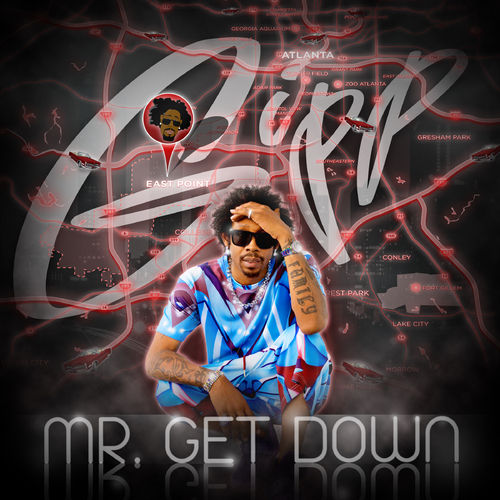 Mr. Get Down Lyrics Gipp