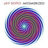 Mesmerized Lyrics Jay Soto