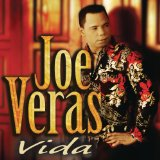 Vida Lyrics Joe Veras