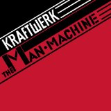 Man Machine Lyrics Kraftwerk