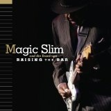Raising The Bar Lyrics Magic Slim