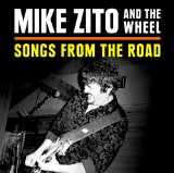 Songs from the Road Lyrics Mike Zito
