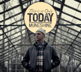There Is Only Today Lyrics Muneshine