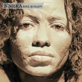 Soul Is Heavy Lyrics Nneka