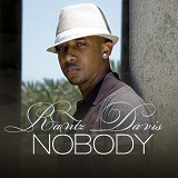 Nobody (Single) Lyrics Rantz Davis