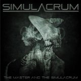 The Master And The Simulacrum Lyrics Simulacrum