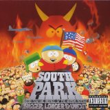 South Park: Bigger, Longer, and Uncut Lyrics South Park