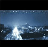 End Of A Hollywood Bedtime Story Lyrics The Dears