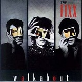 Walkabout Lyrics The Fixx