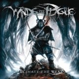 Decimate The Weak Lyrics Winds Of Plague