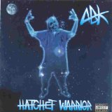 Hatchet Warrior Lyrics ABK