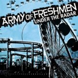 Under The Radar Lyrics Army of Freshmen