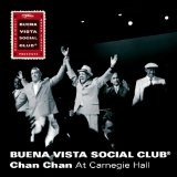 Chan Chan Live Lyrics Buena Vista Social Club