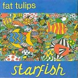 Starfish Lyrics Fat Tulips