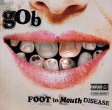 Foot In Mouth Disease Lyrics GOB