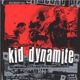 Kid Dynamite Lyrics Kid Dynamite
